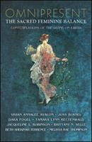 Omnipresent: The Sacred Feminine Balance
